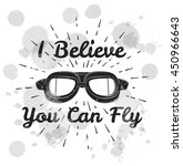 i believe you can fly. retro... | Shutterstock .eps vector #450966643