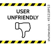 user unfriendly concept...