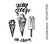 hand drawn ink ice cream cone... | Shutterstock .eps vector #451447543