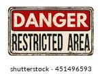 Danger Restricted Area Vintage...
