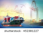 logistics and transportation... | Shutterstock . vector #452381227
