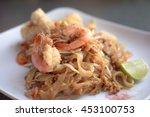 Pad Thai  Stir Fried Rice...