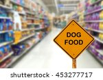 blur image of dog food aisle in ... | Shutterstock . vector #453277717