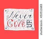 motivation and dream lettering... | Shutterstock .eps vector #453512683