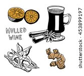 mulled wine set in sketch style.... | Shutterstock .eps vector #453899197
