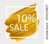 ten percent discount. sale.... | Shutterstock .eps vector #454124827