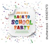 back to school party poster... | Shutterstock .eps vector #454307473
