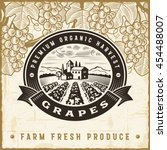 vintage grapes harvest label.... | Shutterstock .eps vector #454488007