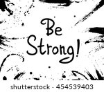 be strong  . vector... | Shutterstock .eps vector #454539403