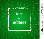 welcome back to school... | Shutterstock .eps vector #454692493