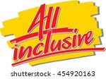 "the words ""all inclusive "" hand ... 