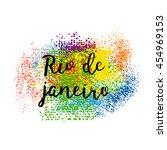 hand drawn inscription rio de... | Shutterstock .eps vector #454969153