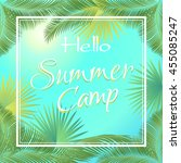 hello summer camp text in frame ... | Shutterstock .eps vector #455085247