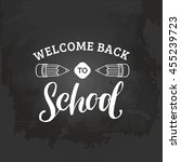 vector vintage welcome back to... | Shutterstock .eps vector #455239723