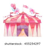 watercolor circus tent with... | Shutterstock . vector #455254297