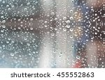 water drop on the glass in... | Shutterstock . vector #455552863