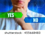 yes or no concept image. yes... | Shutterstock . vector #455668483