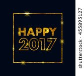 golden glow 2017 new year... | Shutterstock .eps vector #455895127