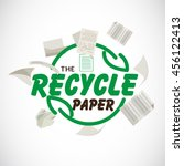 reuse paper or recycle paper... | Shutterstock .eps vector #456122413