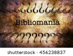 Small photo of Bibliomania disorder grunge concept