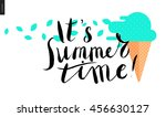 it s summer time  lettering   a ... | Shutterstock .eps vector #456630127