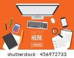 work desktop. personal computer ... | Shutterstock .eps vector #456972733