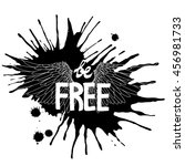 be free. concept art with hand... | Shutterstock .eps vector #456981733