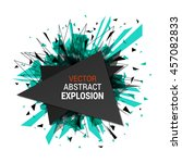 abstract explosion banner.... | Shutterstock .eps vector #457082833