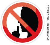 no talking sign on white... | Shutterstock .eps vector #457258117