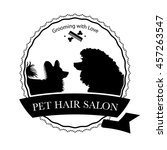 logo for pet hair salon  pet... | Shutterstock .eps vector #457263547