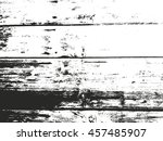 distressed overlay wooden fence ... | Shutterstock .eps vector #457485907
