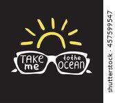 summer quote. brush pen... | Shutterstock . vector #457599547