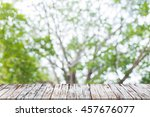 empty of wood table top on blur ... | Shutterstock . vector #457676077