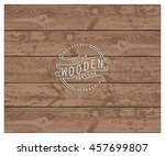 background of realistic wooden... | Shutterstock .eps vector #457699807