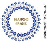 sapphire round frame. vector... | Shutterstock .eps vector #457789837
