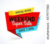weekend super sale banner | Shutterstock .eps vector #457977583
