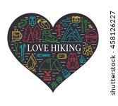 love hiking concept. outdoor... | Shutterstock .eps vector #458126227