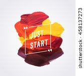 "motivation poster ""just start""... 