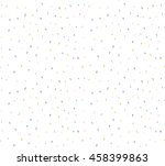 abstract confetti background... | Shutterstock .eps vector #458399863