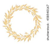 wreath of oats  vector... | Shutterstock .eps vector #458540167