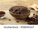 body scrub of ground coffee   ... | Shutterstock . vector #458690167