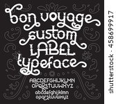 custom retro typeface bon... | Shutterstock .eps vector #458699917