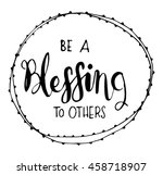 be a blessing to others on... | Shutterstock .eps vector #458718907
