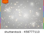 white sparks and golden stars... | Shutterstock .eps vector #458777113