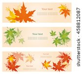 set of banners with maple... | Shutterstock .eps vector #458812087