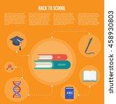 back to school infographics... | Shutterstock .eps vector #458930803