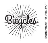 bicycles badge label. bike shop.... | Shutterstock .eps vector #458983597