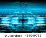 blue abstract cyber future... | Shutterstock . vector #459049753