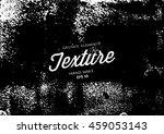 grunge texture.grunge... | Shutterstock .eps vector #459053143