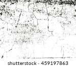 distressed overlay texture of... | Shutterstock .eps vector #459197863